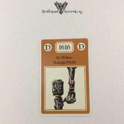 Adel Verpflichtet Sammelkarte D 1616 Sir Walter Raleigh Pfeife